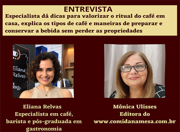 Entrevista com Eliana Relvas especialista em café