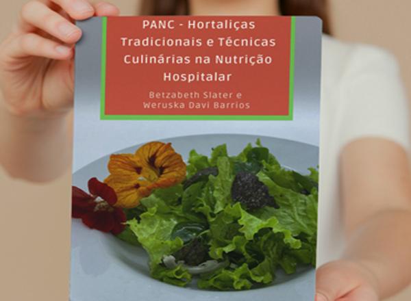 """Lançamento do livro digital """"PANC – Hortaliças Tradicionais e Técnicas Culinárias na Nutrição Hospitalar"""""""